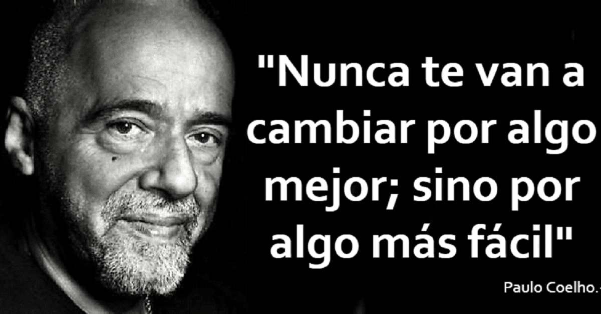 15 Frases Inspiradoras De Paulo Coelho Que Te Harán